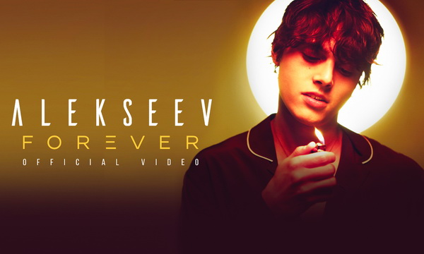 ALEKSEEV презентует клип на англоязычный сингл «Forever»!